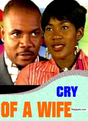 CRY OF A WIFE