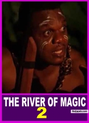 THE RIVER OF MAGIC 2