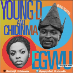 Egwu  by Young D ft. Chidinma