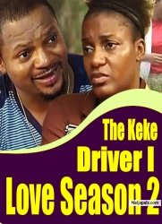 The Keke Driver I Love Season 2
