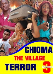 CHIOMA THE VILLAGE TERROR 4