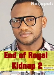 End of Royal Kidnap 2