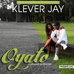 Oyato by Klever Jay
