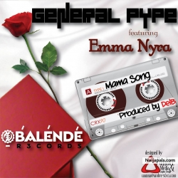 Mama by General Pype ft. Emma Nyra