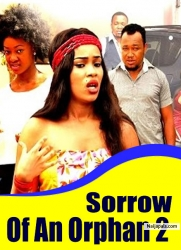 Sorrow Of An Orphan 2