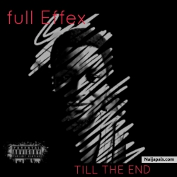 Till the End by Fulleffex