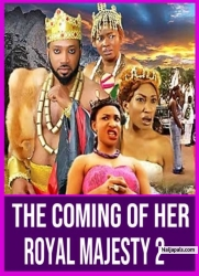 The Coming Of Her Royal Majesty 2