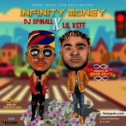 Infinity Money ((IG @Lilkeffworldstar)) by Dj_Spinall_ft._Lil_Keff