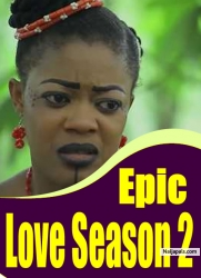 Epic Love Season 2