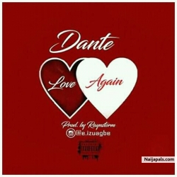 Love Again (prod. Raynstorm) by Dante