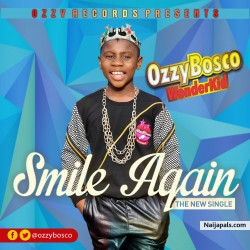 Smile Again by Ozzy Bosco