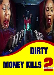 DIRTY MONEY KILLS 2