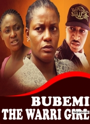 BUBEMI THE WARRI GIRL