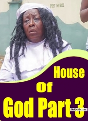 House Of God Part 3