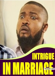 INTRIGUE IN MARRIAGE