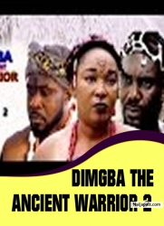DIMGBA THE ANCIENT WARRIOR 2