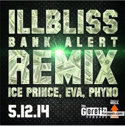 Bank Alert by Illbliss ft. Ice Prince, Eva Alordiah ,Phyno