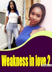 Weakness in love 2