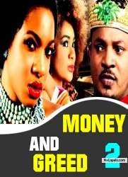 Money And Greed 2