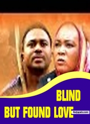 BLIND BUT FOUND LOVE