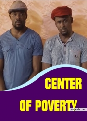 CENTER OF POVERTY