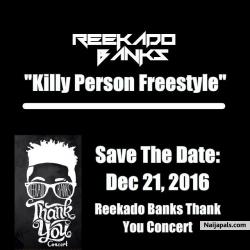 Killy Person (Freestyle) by Reekado Banks