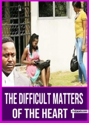 THE DIFFICULT MATTERS OF THE HEART 1