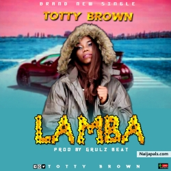 LAMBA by TOTTY BROWN