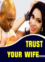 Trust Your Wife