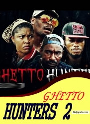 GHETTO HUNTERS 2