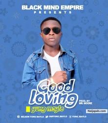 Good Loving by Yung maylo