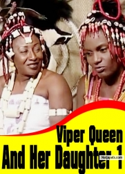 Viper Queen And Her Daughter 1