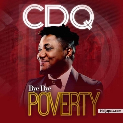 Bye Bye Poverty by CDQ