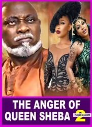 THE ANGER OF QUEEN SHEBA 2