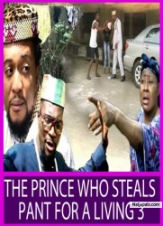 THE PRINCE WHO STEALS PANT FOR A LIVING 3