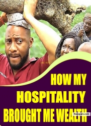 HOW MY HOSPITALITY BROUGHT ME WEALTH