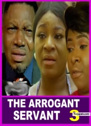 THE ARROGANT SERVANT 3