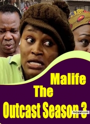 Malife The Outcast Season 3