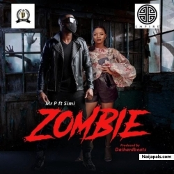 INSTRUMENTAL - ZOMBIE BY MR P FT. SIMI - PROD BY REAL MONEY STUDIO 07067375485 by MR P FT. SIMI