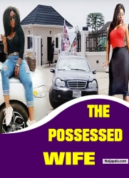 THE POSSESSED WIFE