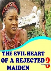THE EVIL HEART OF A REJECTED MAIDEN 3