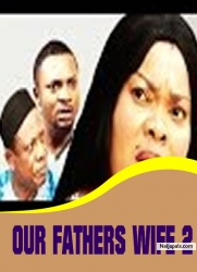 OUR FATHERS WIFE 2