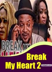 Break My Heart 2