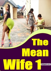 The Mean Wife 1