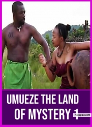 Umueze The Land Of Mystery 1