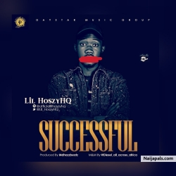 Lil HoszyHQ - Successful (Prod. Diesel_all_across_africa) by Lil HoszyHQ