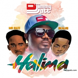 Halima by  DJ Jimmy Jatt ft. Mr Eazi & Skales
