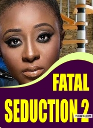 FATAL SEDUCTION 2
