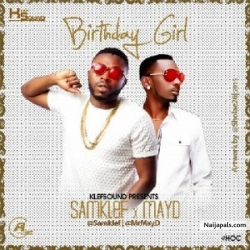 Birthday Girl by Samklef ft May D