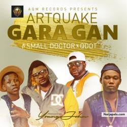 Gara Gan by ArtQuake ft. Small Doctor x Q-Dot (prod. Young Jonn)
